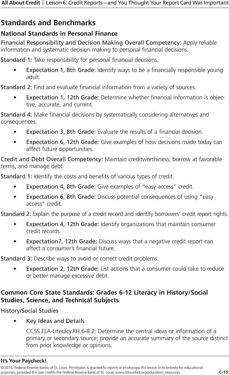 Standard 2: Find and evaluate financial information from a variety of sources. Expectation 1, 12th Grade: Determine whether financial information is objective, accurate, and current.