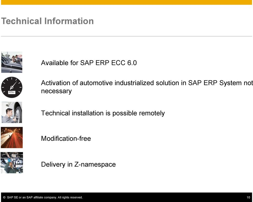 SAP ERP System not necessary Technical installation is