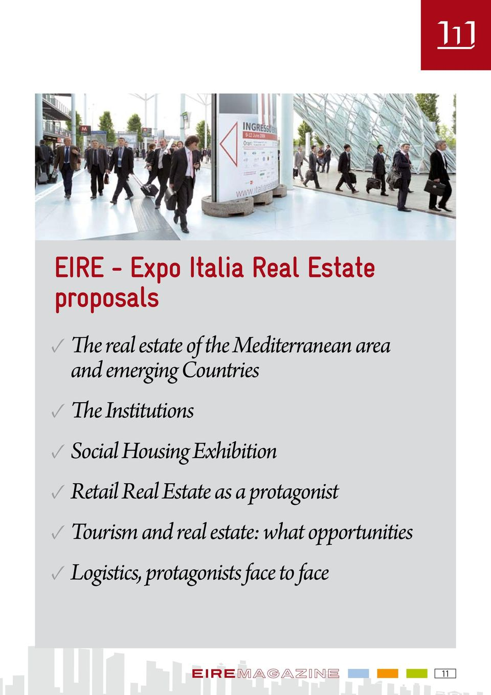 Housing Exhibition Retail Real Estate as a protagonist Tourism and