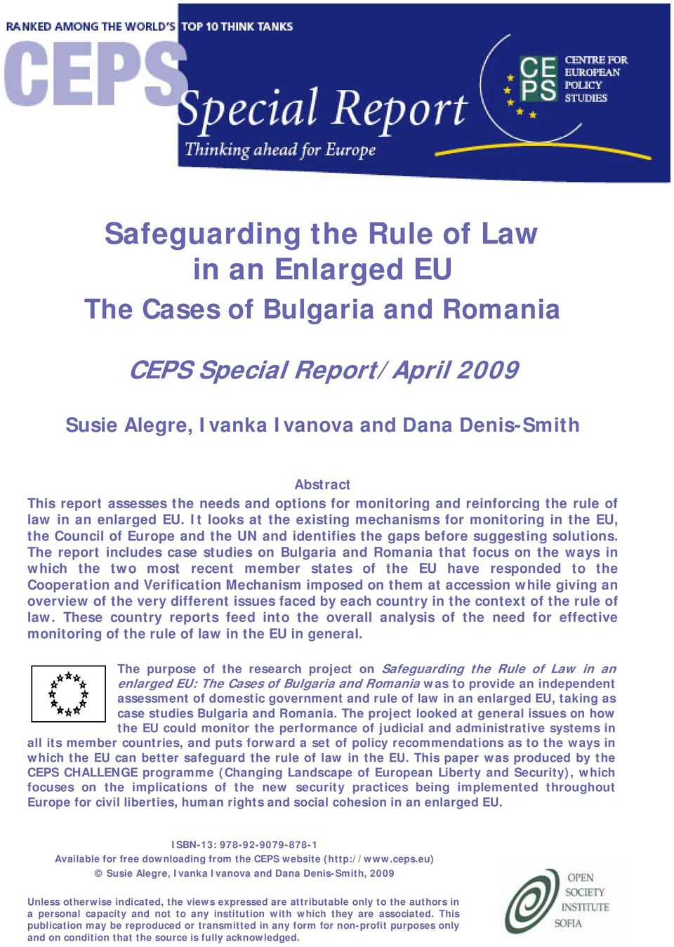 It looks at the existing mechanisms for monitoring in the EU, the Council of Europe and the UN and identifies the gaps before suggesting solutions.