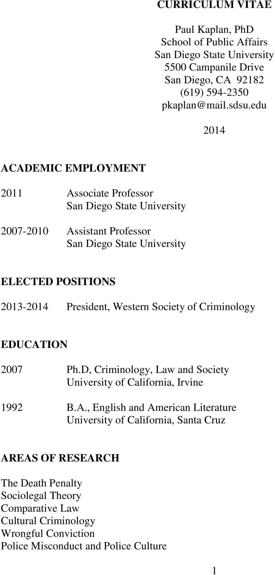 President, Western Society of Criminology EDUCAT