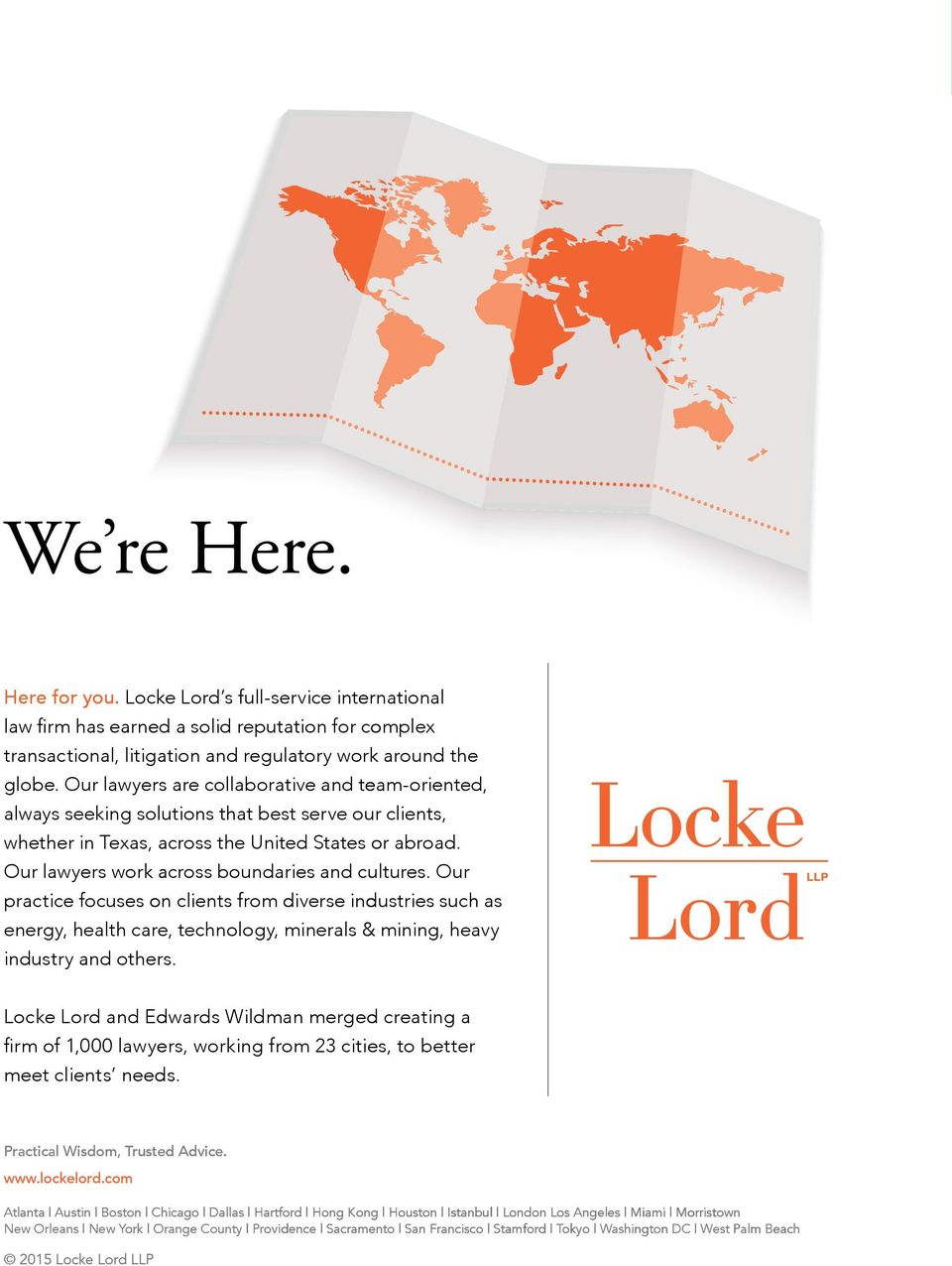 Our Practical Wisdom, Trusted Advice. www.lockelord.