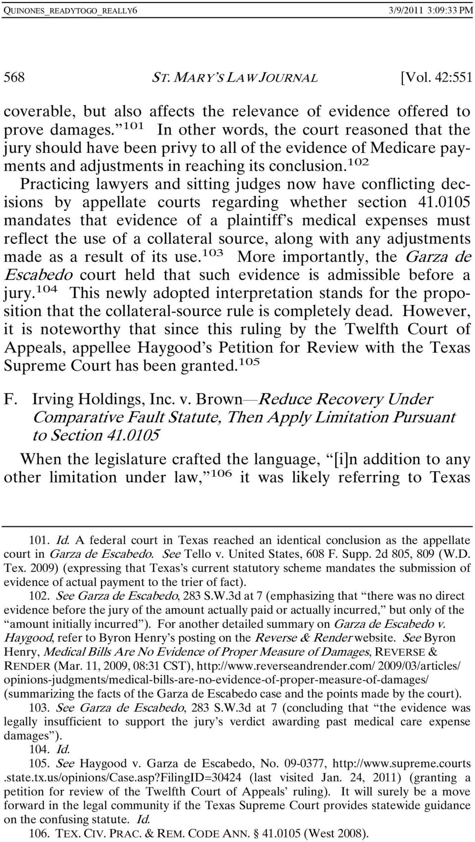 102 Practicing lawyers and sitting judges now have conflicting decisions by appellate courts regarding whether section 41.