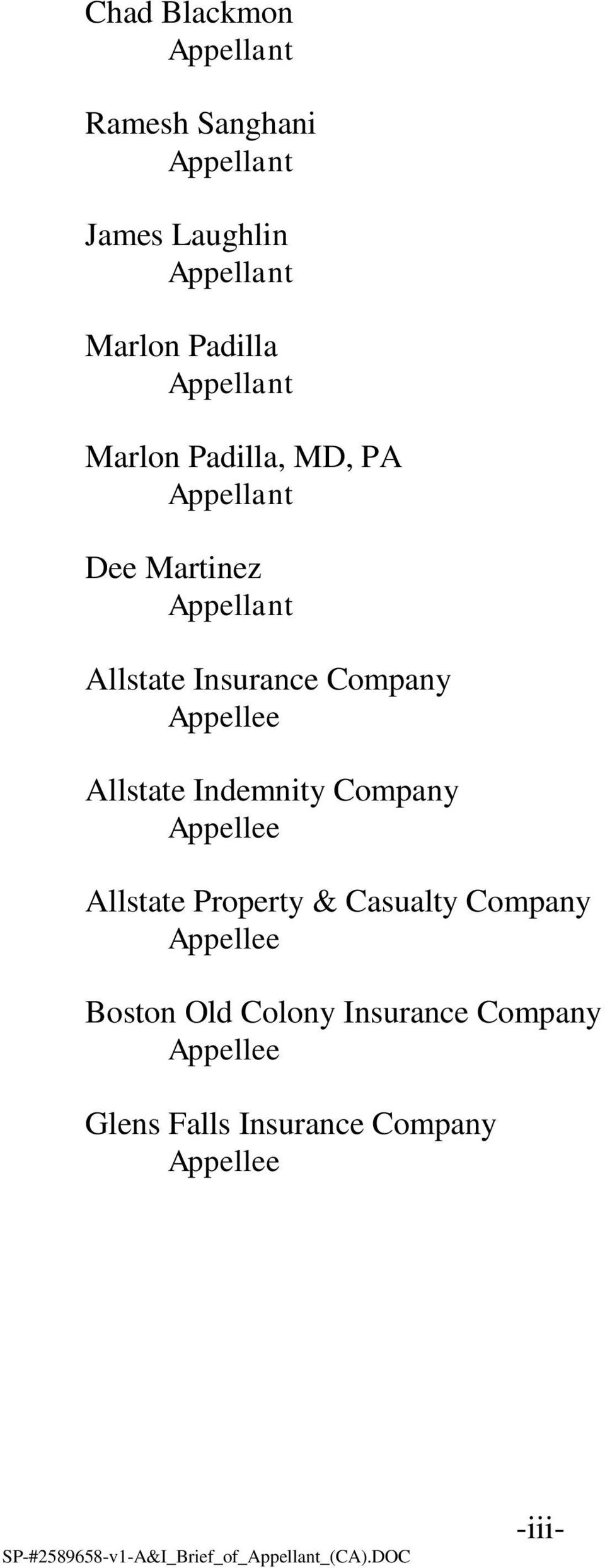 Company Appellee Allstate Indemnity Company Appellee Allstate Property & Casualty Company