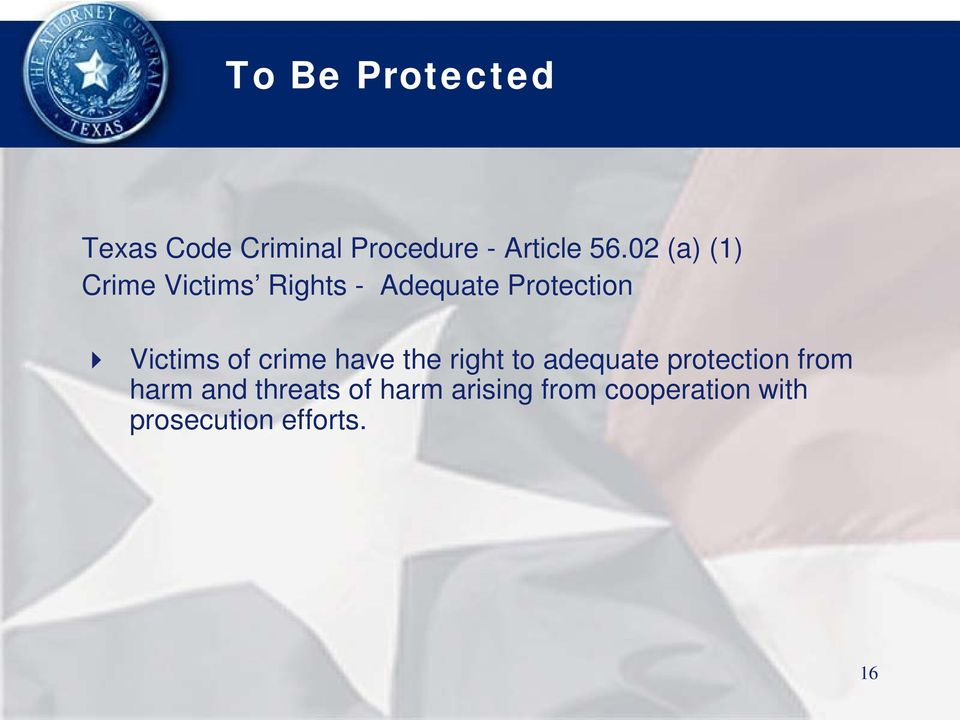 of crime have the right to adequate protection from harm and