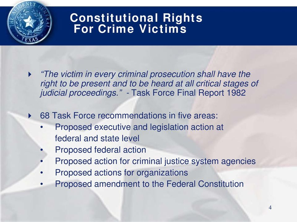 - Task Force Final Report 1982 68 Task Force recommendations in five areas: Proposed executive and legislation action at