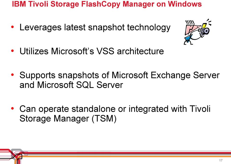 snapshots of Microsoft Exchange Server and Microsoft SQL Server Can