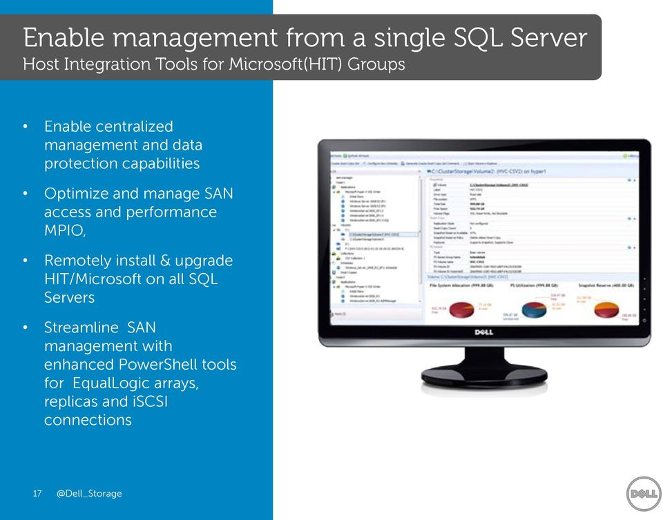 and performance MPIO, Remotely install & upgrade HIT/Microsoft on all SQL Servers Streamline