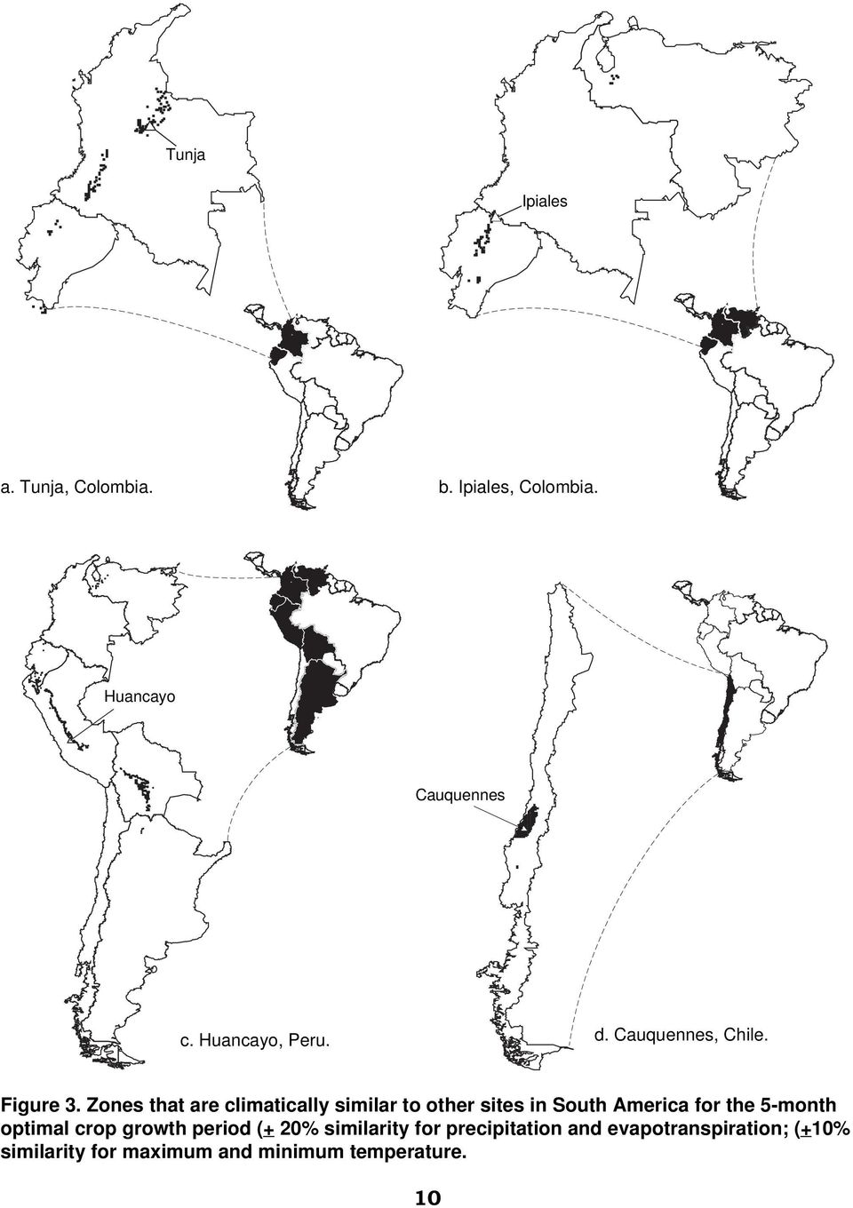 Zones that are climatically similar to other sites in South America for the 5-month
