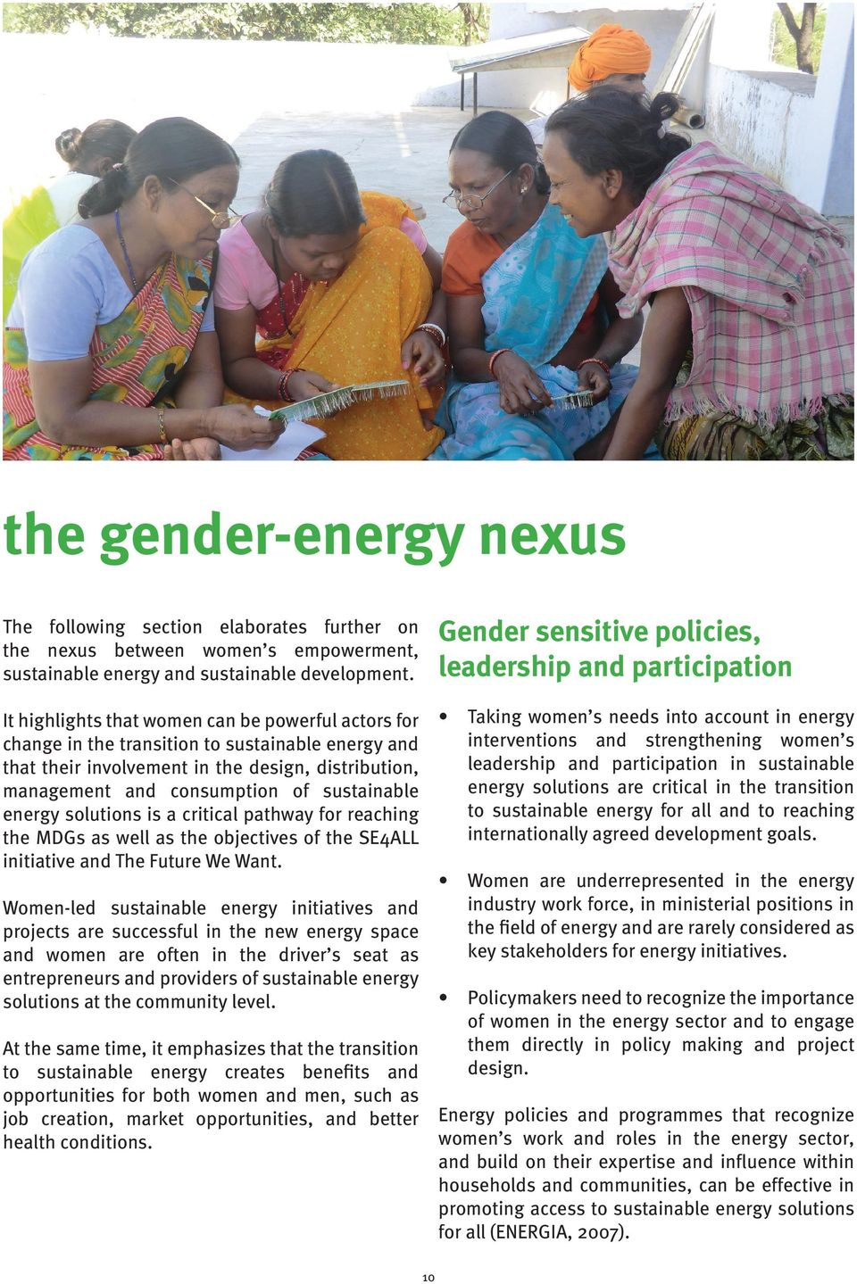 promised to provide more gender-balanced development in the energy sector.