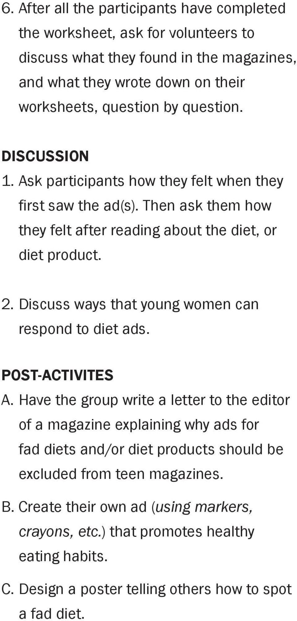 Discuss ways that young women can respond to diet ads. post-activites A.