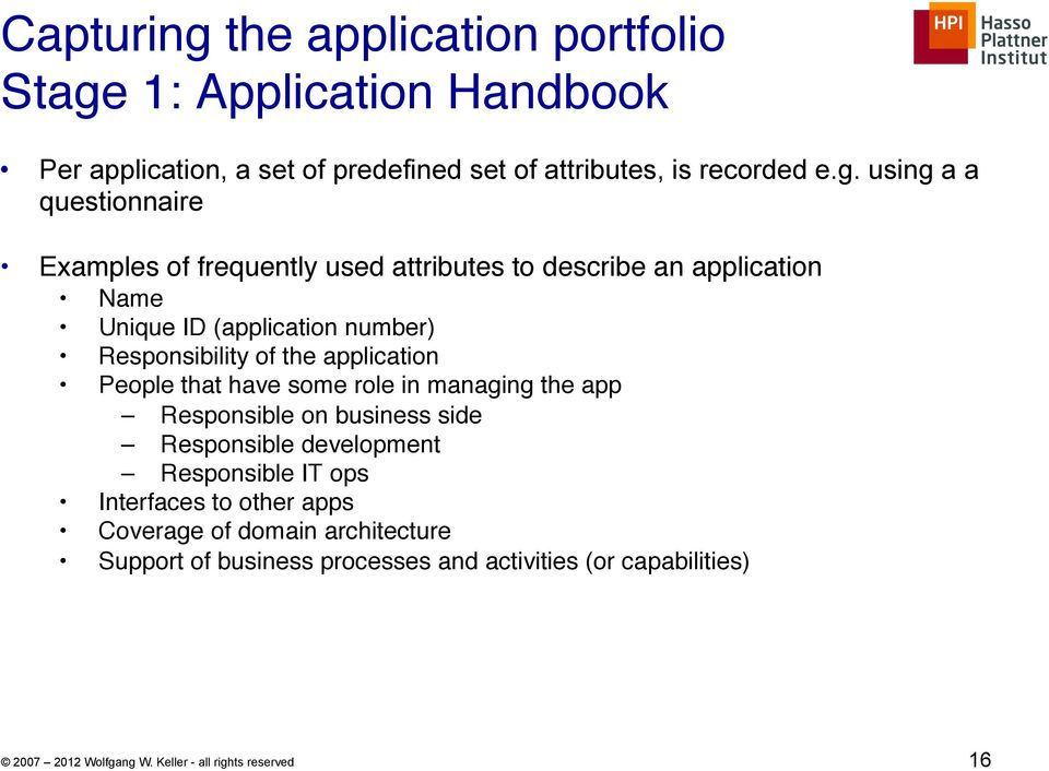 "1: Application Handbook"" Per application, a set of predefined set of attributes, is recorded e.g."