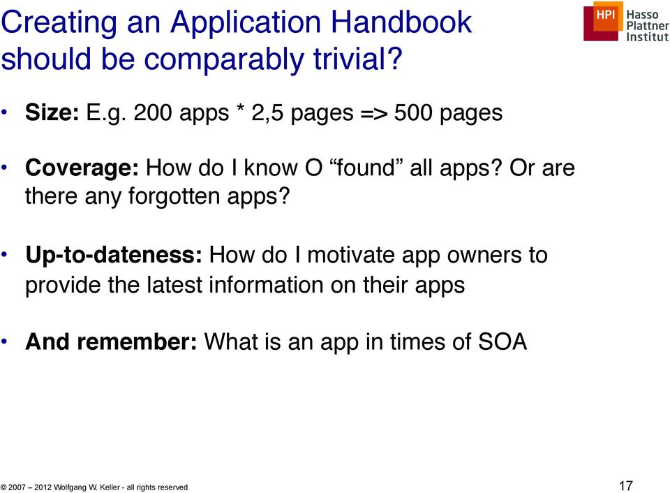 """ Up-to-dateness: How do I motivate app owners to provide the latest information on their"