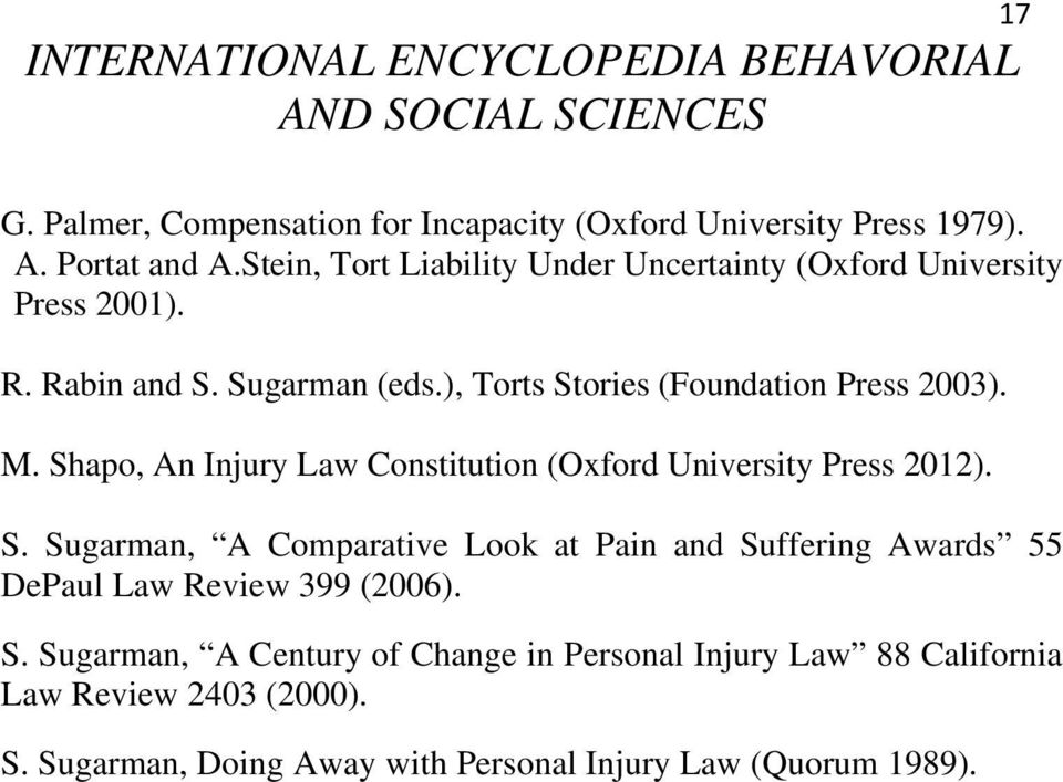 Shapo, An Injury Law Constitution (Oxford University Press 2012). S.