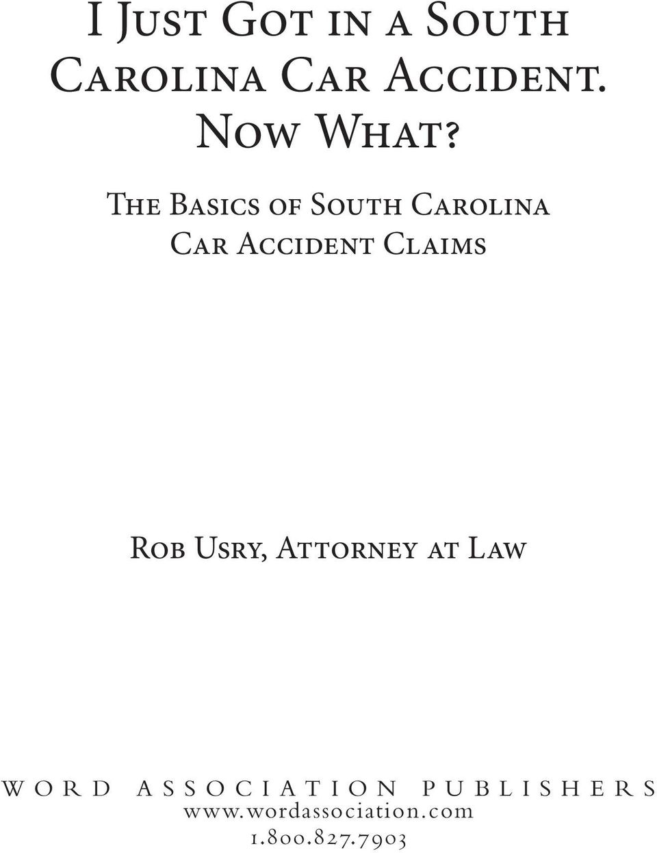 The Basics of South Carolina Car Accident Claims