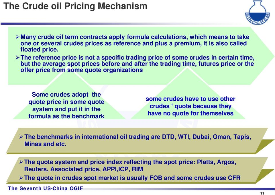 The reference price is not a specific trading price of some crudes in certain time, but average spot prices before and after trading time, futures f price or offer price from some quote organizations