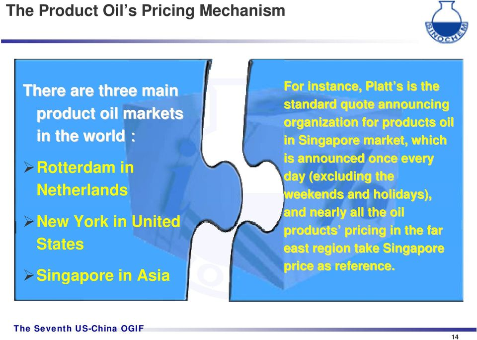 announcing organization for products oil in Singapore market, which is announced once every day