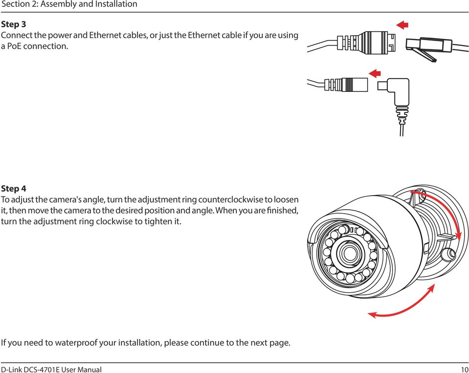 Step 4 To adjust the camera's angle, turn the adjustment ring counterclockwise to loosen it, then move the