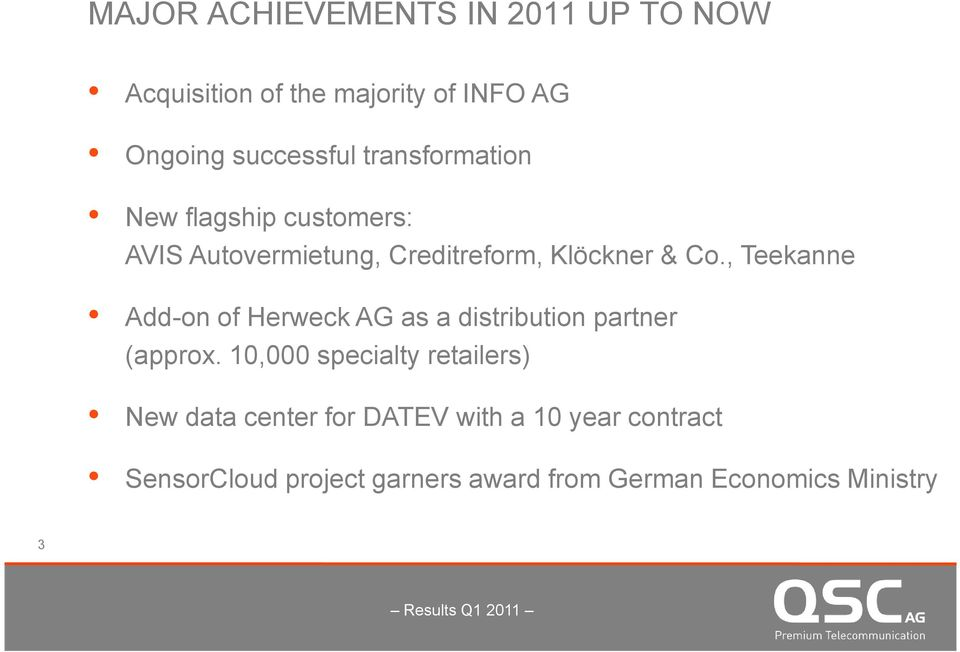 , Teekanne Add-on of Herweck AG as a distribution partner (approx.
