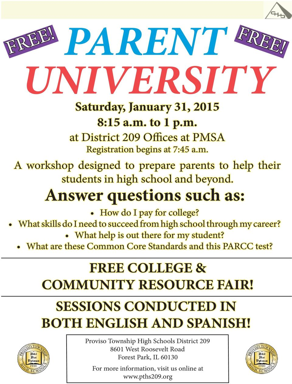 What are these Common Core Standards and this PARCC test? FREE COLLEGE & COMMUNITY RESOURCE FAIR! SESSIONS CONDUCTED IN BOTH ENGLISH AND SPANISH!