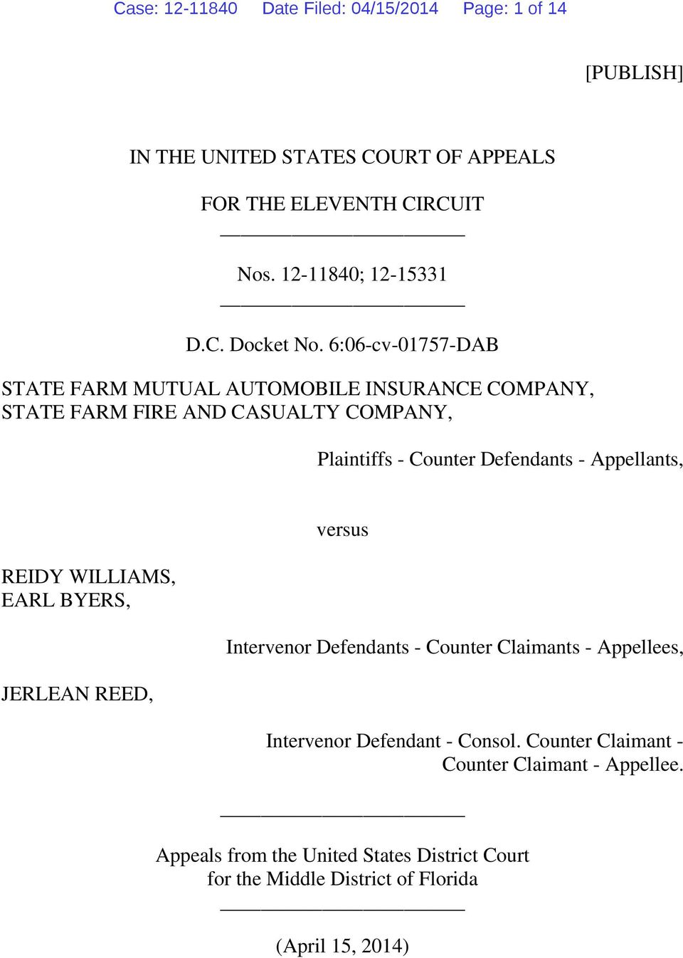 6:06-cv-01757-DAB STATE FARM MUTUAL AUTOMOBILE INSURANCE COMPANY, STATE FARM FIRE AND CASUALTY COMPANY, Plaintiffs - Counter Defendants -