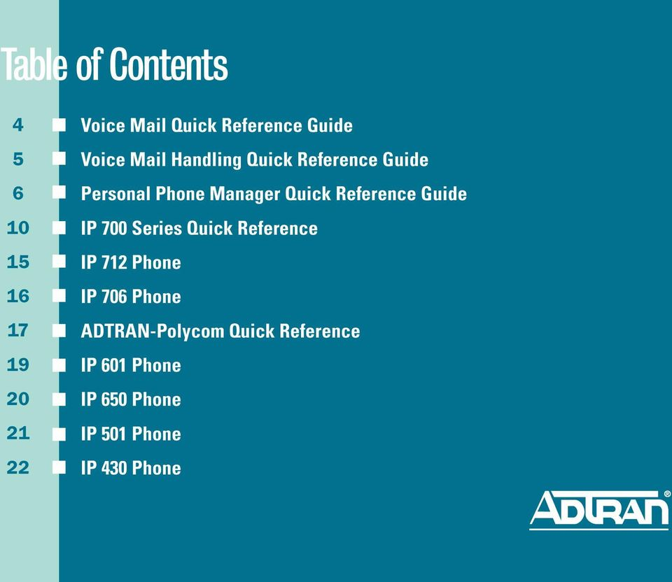 Reference Guide IP 700 Series Quick Reference IP 712 Phone IP 706 Phone