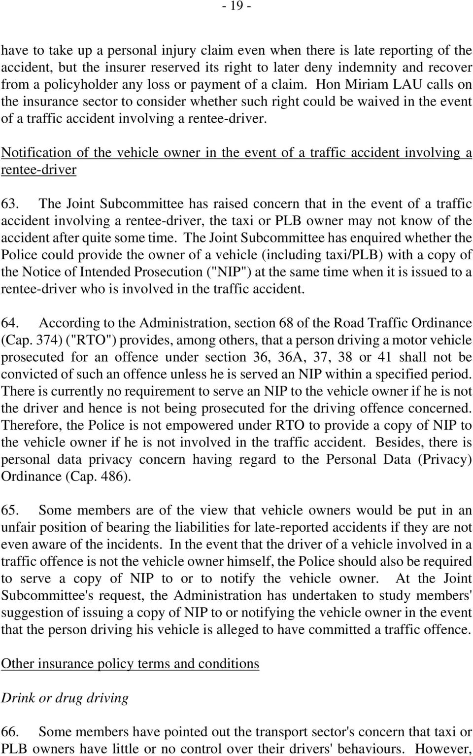 Notification of the vehicle owner in the event of a traffic accident involving a rentee-driver 63.