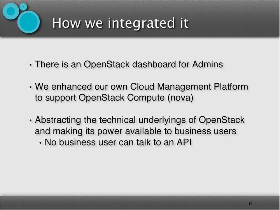 "(nova)"" Abstracting the technical underlyings of OpenStack and making"
