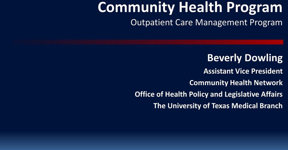Community Health Network Office of Health Policy and