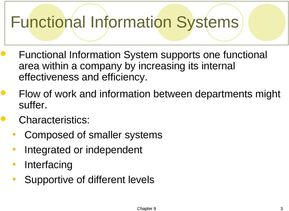 Flow of work and information between departments might suffer.