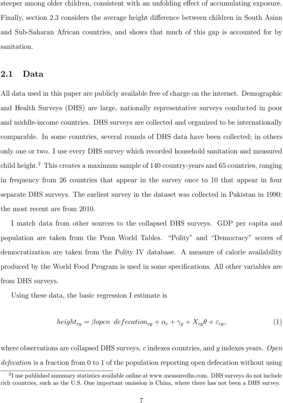 1 Data All data used in this paper are publicly available free of charge on the internet.