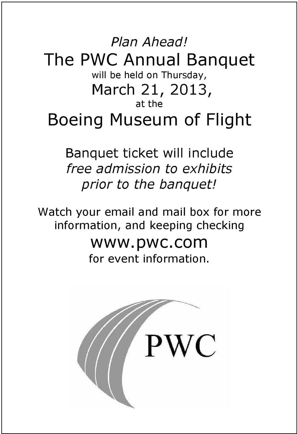 Boeing Museum of Flight Banquet ticket will include free admission to