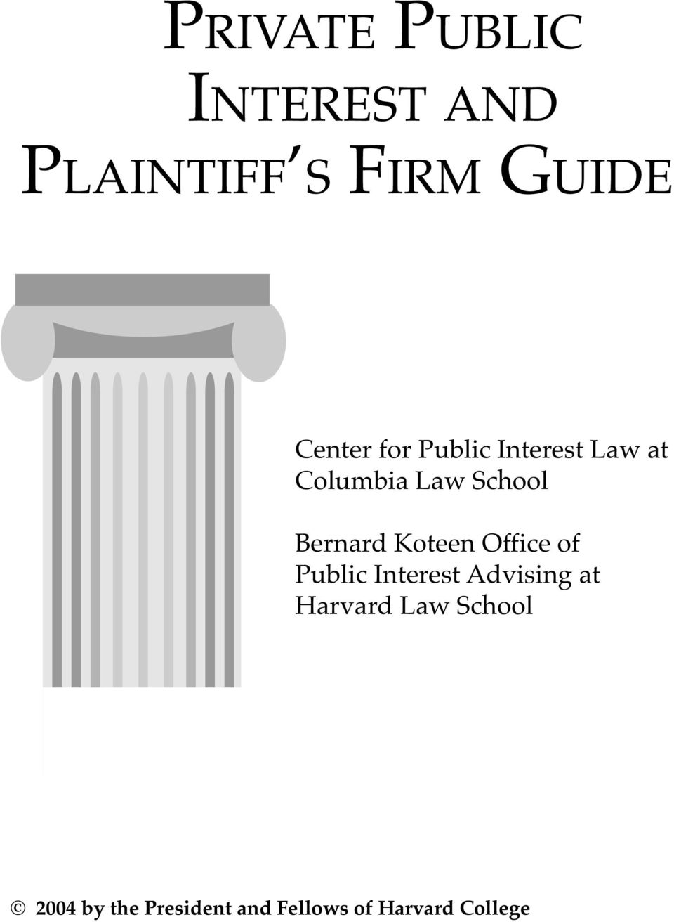 Koteen Office of Public Interest Advising at Harvard Law