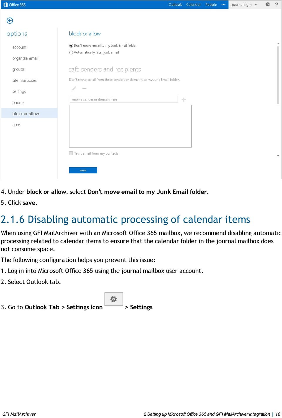 related to calendar items to ensure that the calendar folder in the journal mailbox does not consume space.