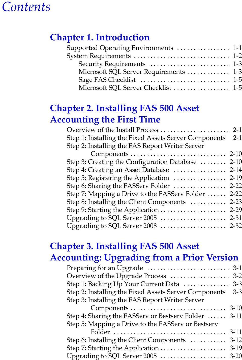 Installing FAS 500 Asset Accounting the First Time Overview of the Install Process.
