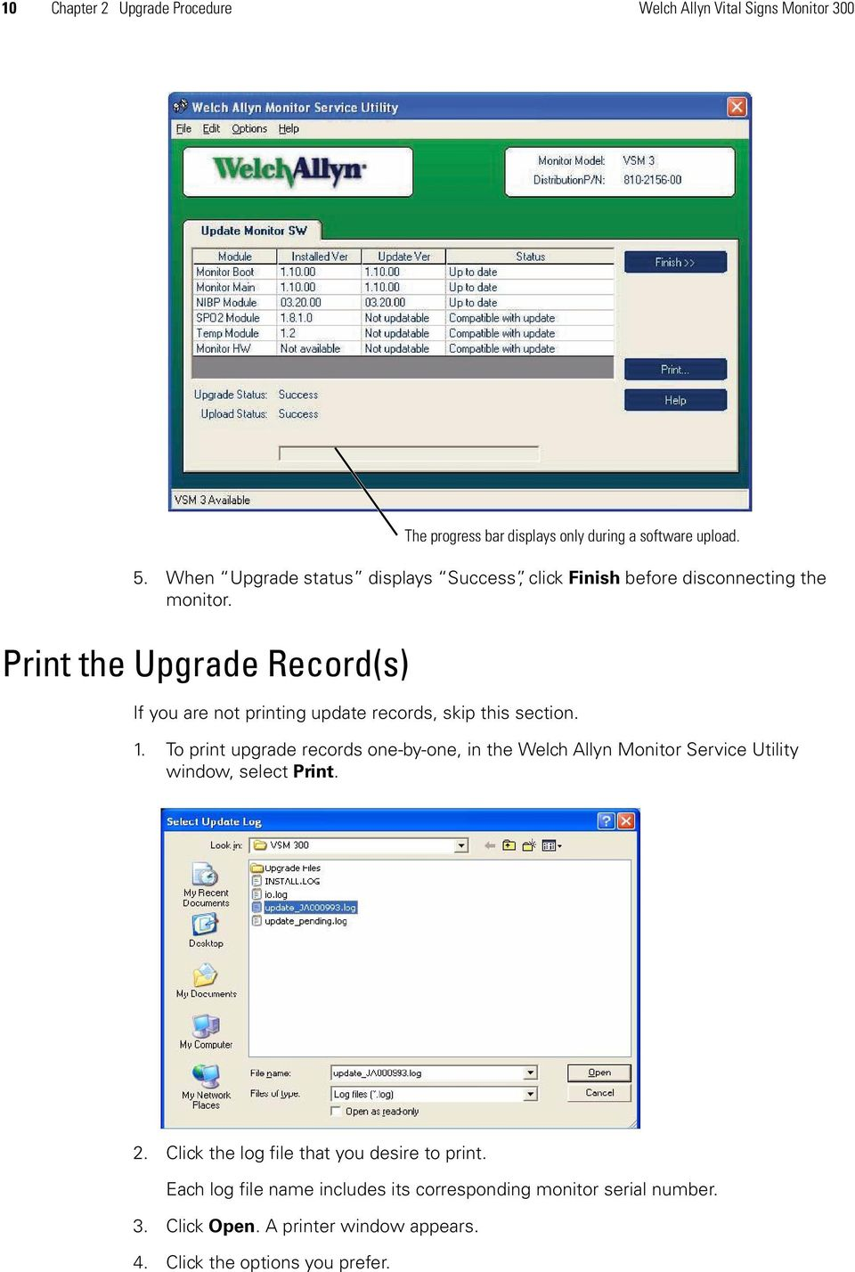 Print the Upgrade Record(s) The progress bar displays only during a software upload. If you are not printing update records, skip this section. 1.