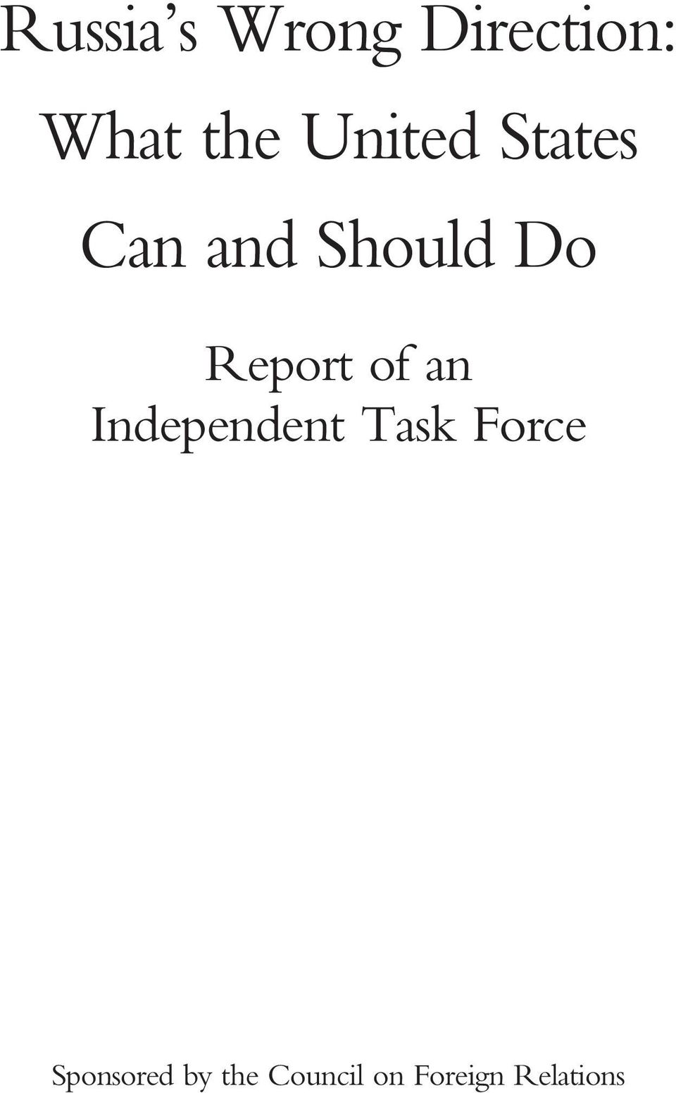 Report of an Independent Task Force