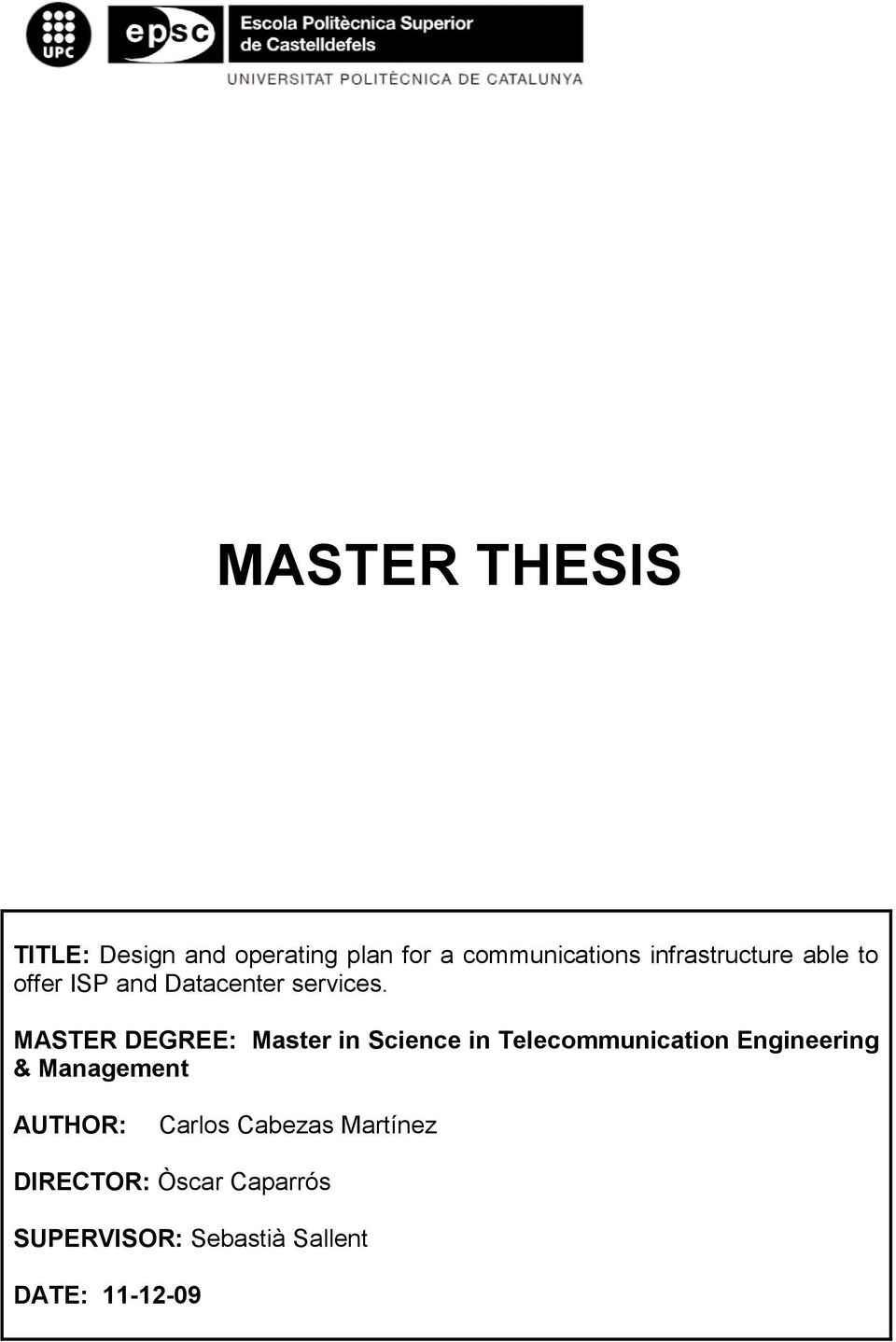 MASTER DEGREE: Master in Science in Telecommunication Engineering &