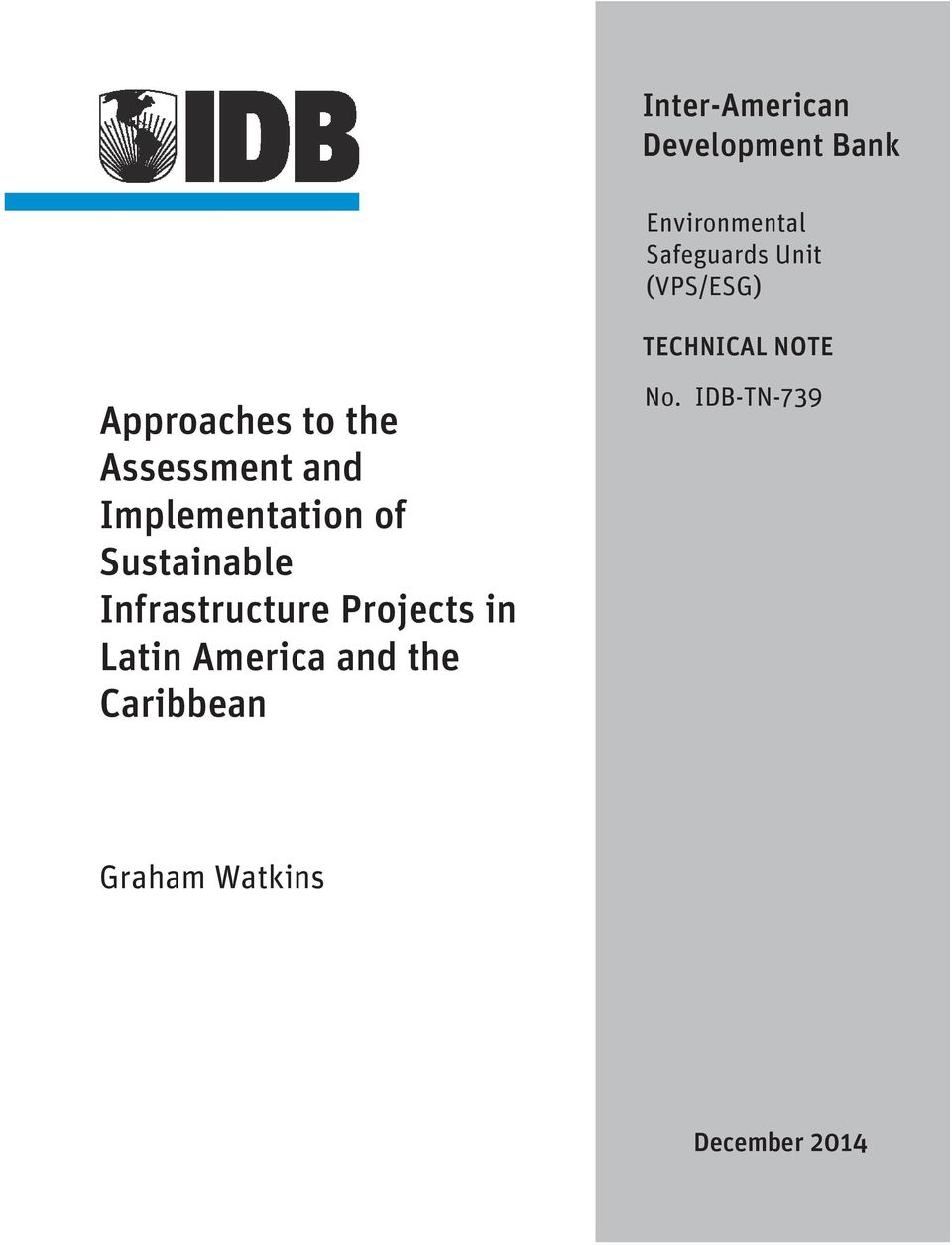 Implementation of Sustainable Infrastructure Projects in Latin