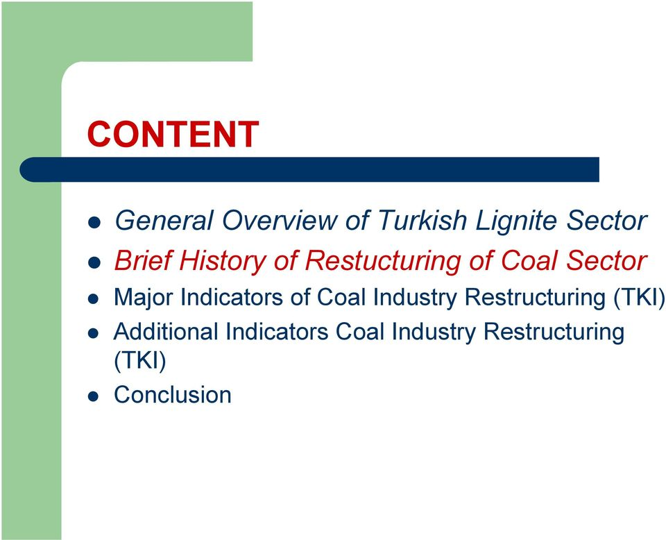 Indicators of Coal Industry Restructuring (TKI)