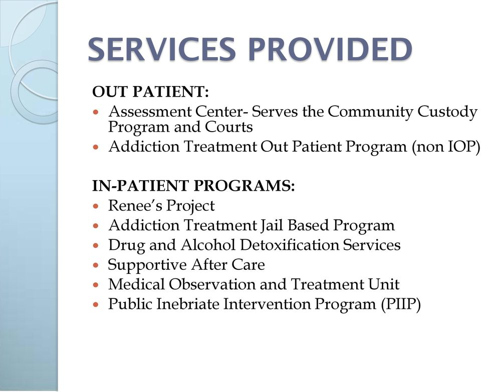 Project Addiction Treatment Jail Based Program Drug and Alcohol Detoxification Services