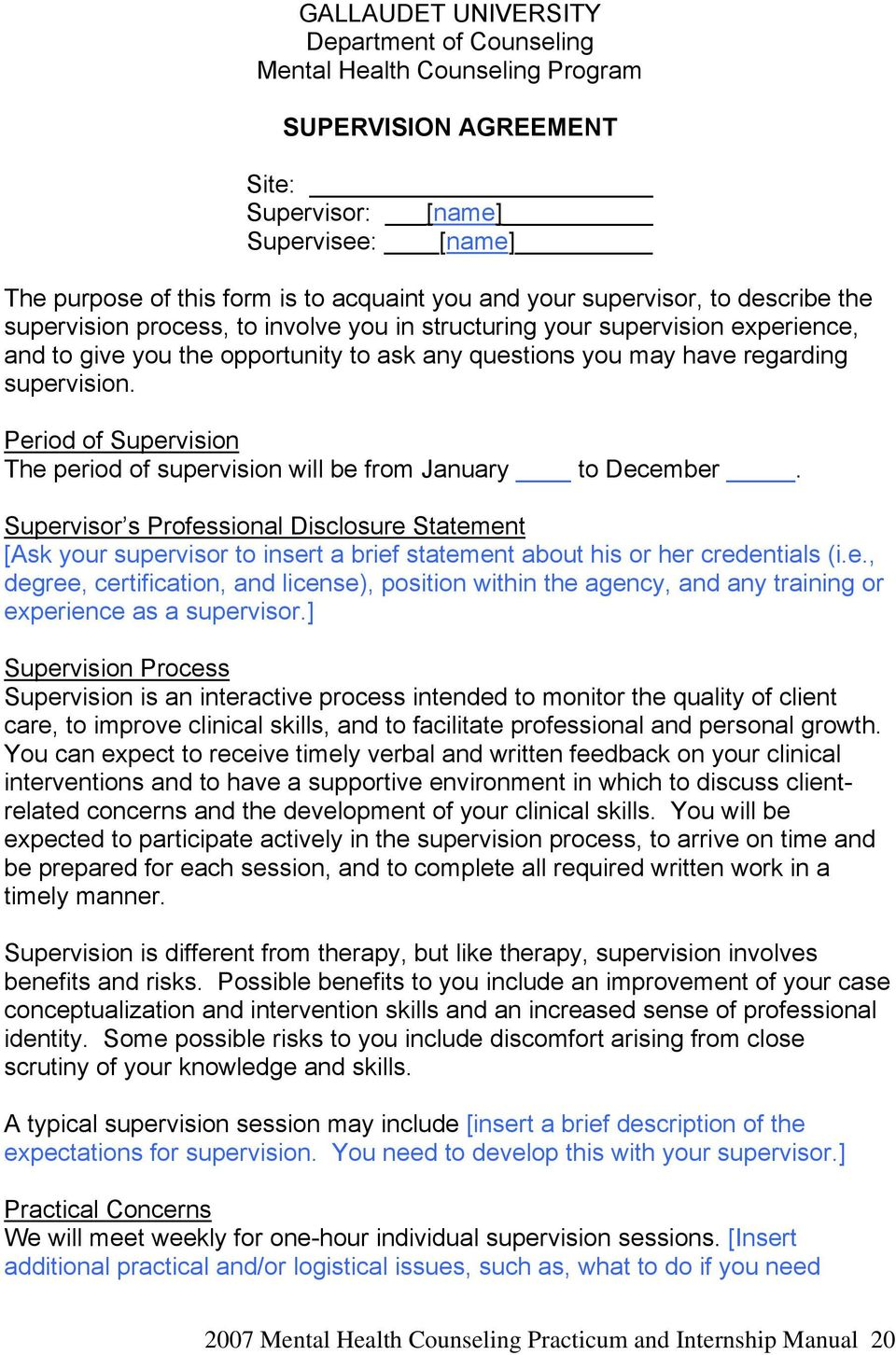 Period of Supervision The period of supervision will be from January to December.