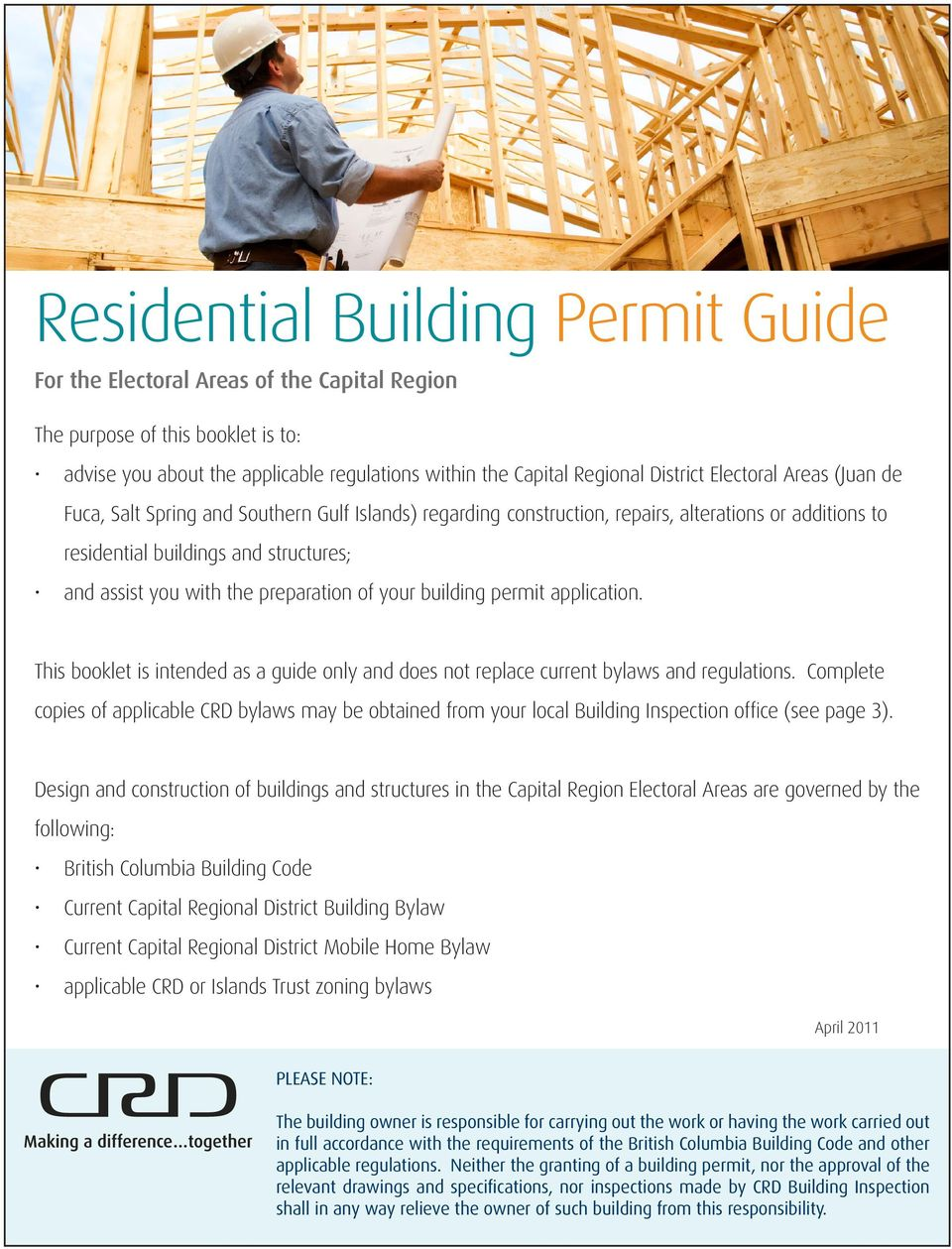 preparation of your building permit application. This booklet is intended as a guide only and does not replace current bylaws and regulations.