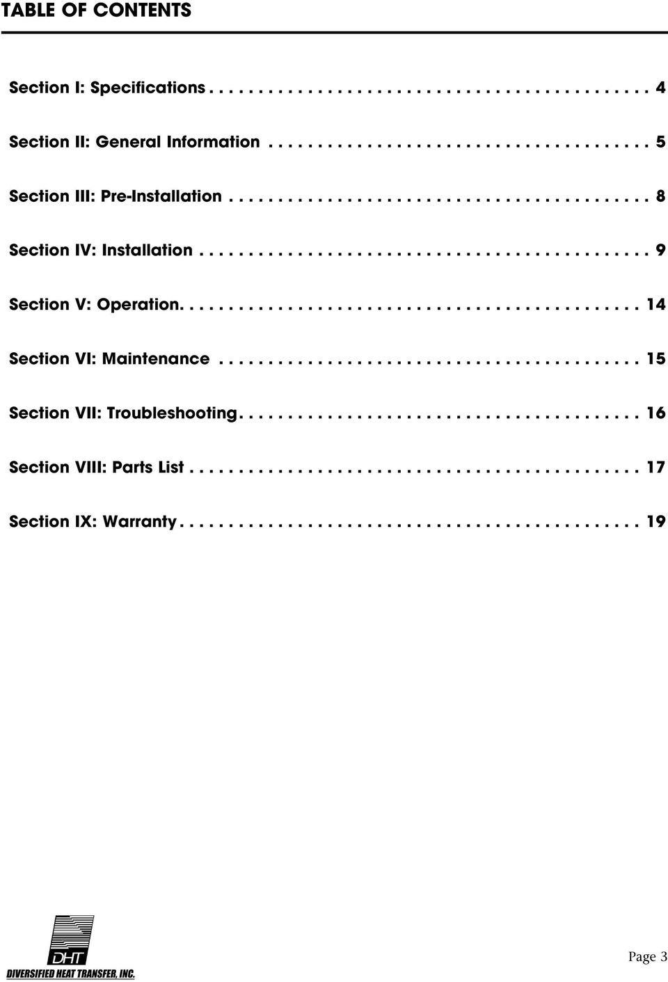 .............................................. 14 Section VI: Maintenance... 15 Section VII: Troubleshooting.