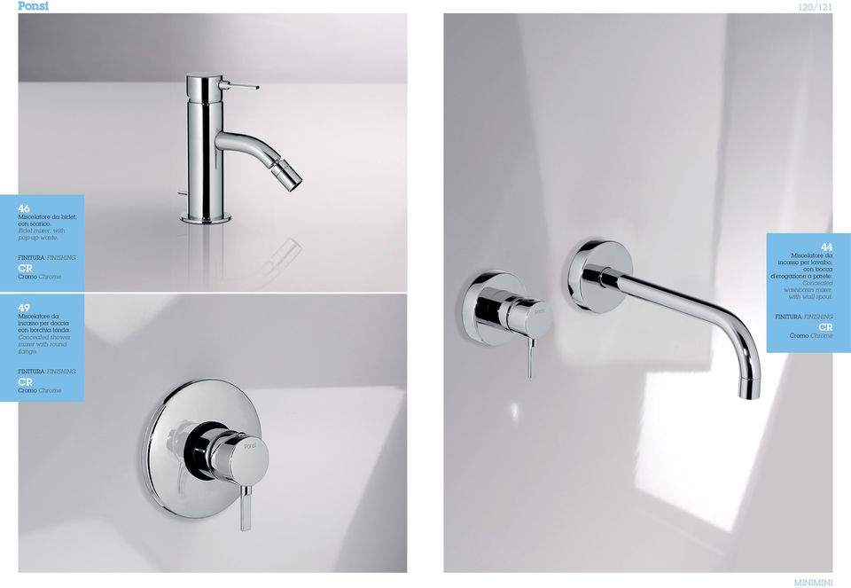 Concealed shower mixer with round flange.