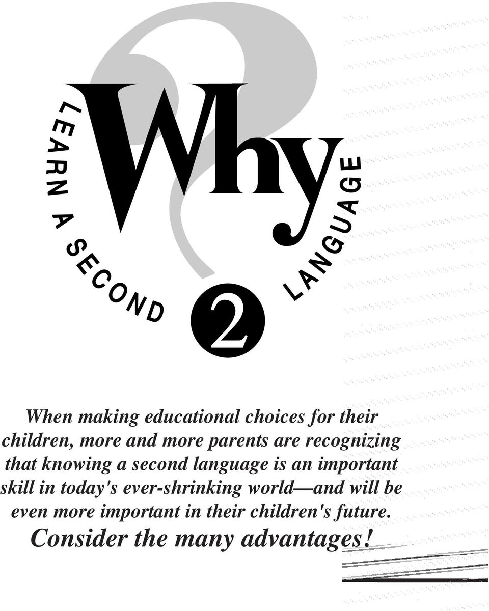important skill in today's ever-shrinking world and will be even