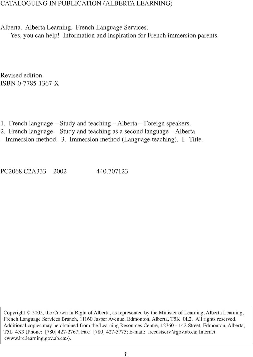 Immersion method (Language teaching). I. Title. PC2068.C2A333 2002 440.