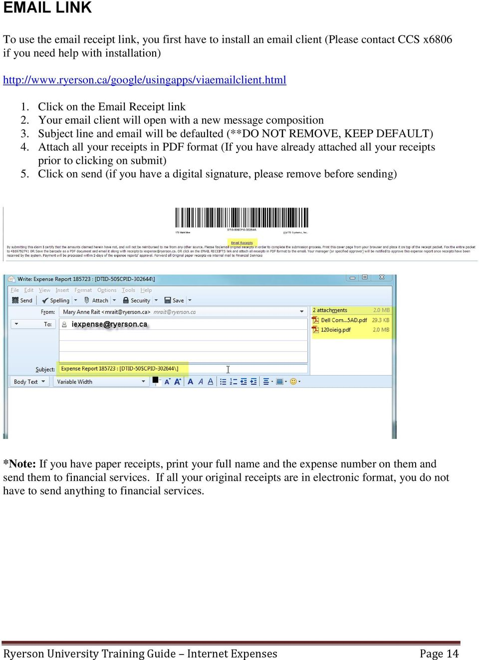 Attach all your receipts in PDF format (If you have already attached all your receipts prior to clicking on submit) 5.
