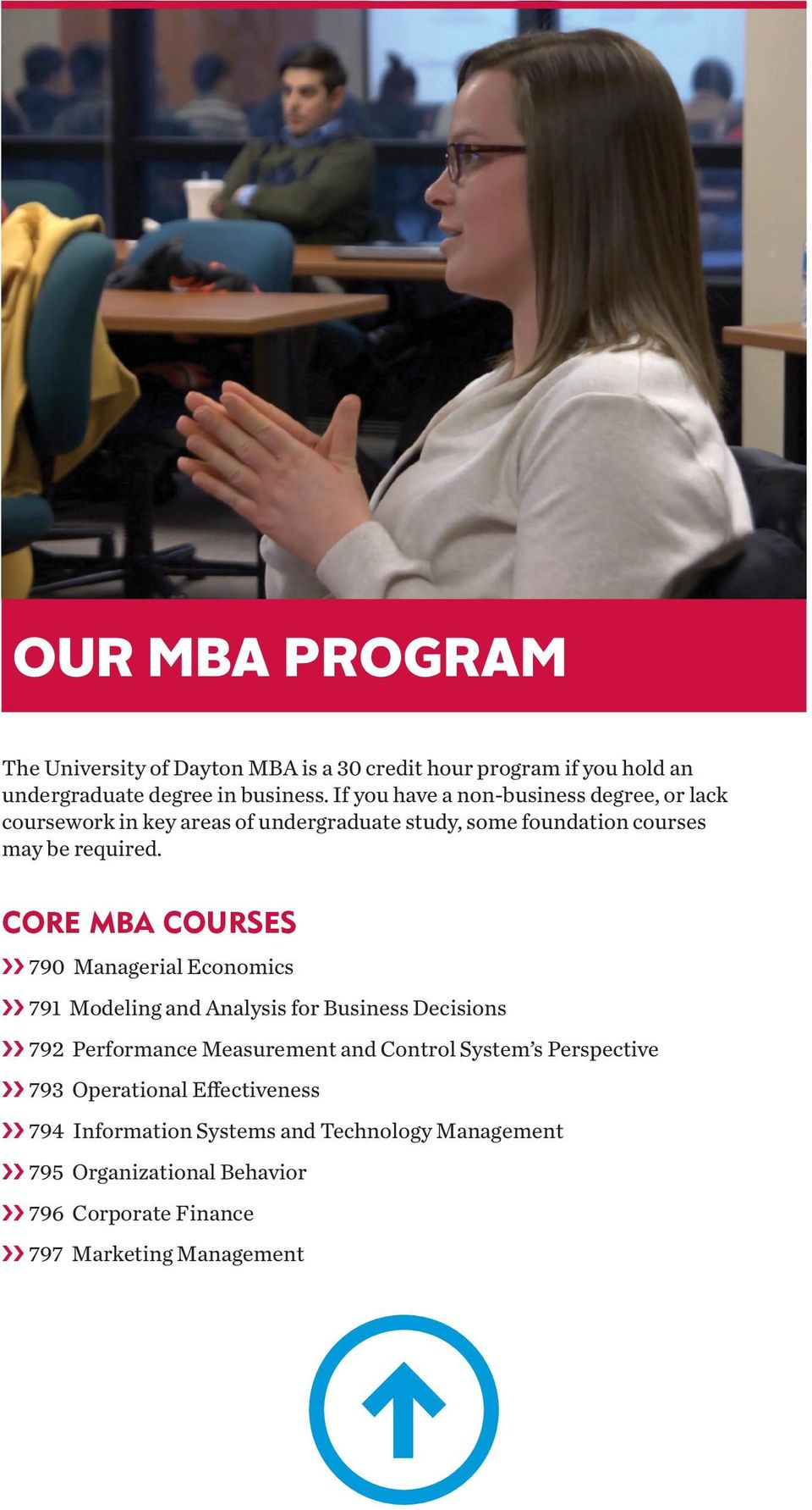 CORE MBA COURSES 790 Managerial Economics 791 Modeling and Analysis for Business Decisions 792 Performance Measurement and Control System s