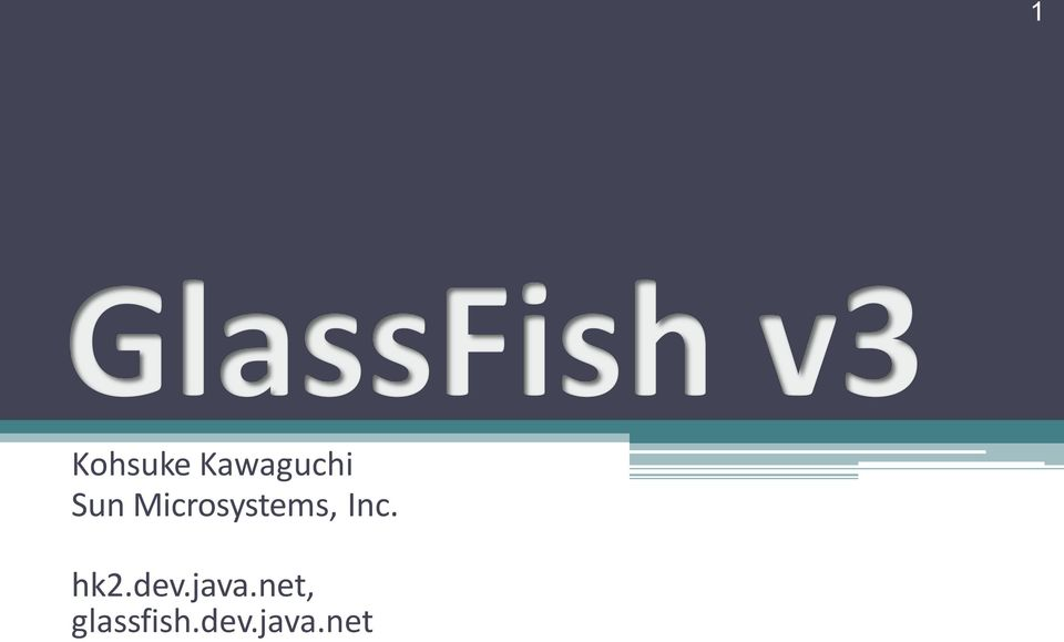 dev.java.net, glassfish.